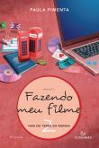 Fazendo Meu Filme - V. 02 13a.ed.