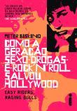 Como A Geracao Sexo-drogas-e-rock N Roll Salvou Ho 1a.ed.   - 2009