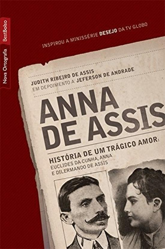 ANNA DE ASSIS - HISTORIA DE UM TRAGICO AMOR