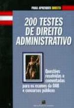 200 TESTES DE DIREITO ADMINISTRATIVO