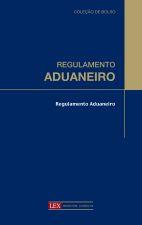 REGULAMENTO ADUANEIRO - (BOLSO)