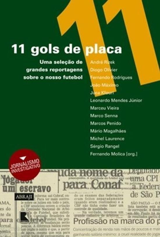 11 GOLS DE PLACA