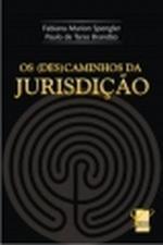 (DES) CAMINHOS DA JURISDICAO, OS