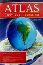 ATLAS ESCOLAR GEOGRAFICO - 2010