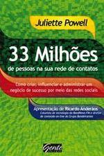 33 Milhoes De Pessoas Na Sua Rede De Contatos 1a.ed.   - 2010