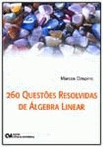 260 QUESTOES RESOLVIDAS DE ALGEBRA LINEAR