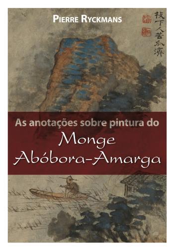 ANOTACOES SOBRE PINTURA DO MONGE ABOBORA-AMARGA, A