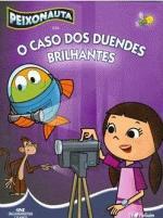 Peixonauta - O Caso Dos Duendes Brilhantes 1a.ed.   - 2010
