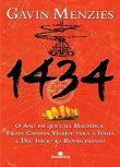 1434 - O Ano Em Que Uma Magnifica Frota Chinesa Ve 1a.ed.   - 2010