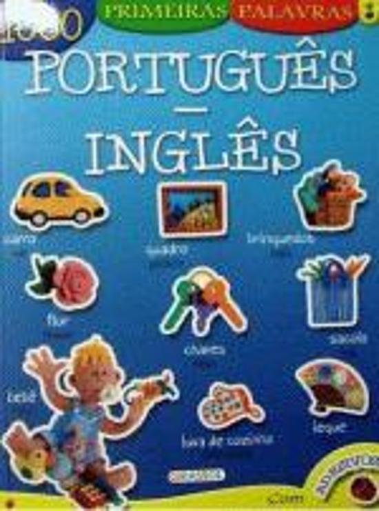 1000 PRIMEIRAS PALAVRAS - PORTUGUES-INGLES
