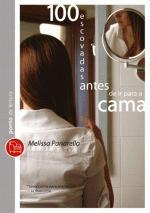 100 Escovadas Antes De Ir Para A Cama 1a.ed.   - 2010