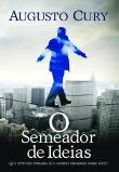 Semeador De Ideias, O 1a.ed.   - 2010