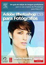 ADOBE PHOTOSHOP CS5 PARA FOTOGRAFOS