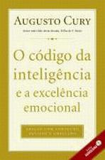 Codigo Da Inteligencia E A Excelencia Emocional, O 1a.ed.   - 2010