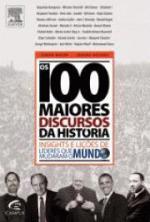 100 MAIORES DISCURSOS DA HISTORIA, OS - INSIGHTS E