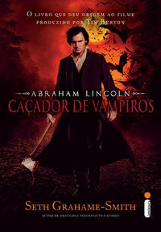 Abraham Lincoln - Cacador De Vampiros 1a.ed.   - 2012