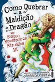 Como Quebrar A Maldicao De Um Dragao 1a.ed.   - 2010