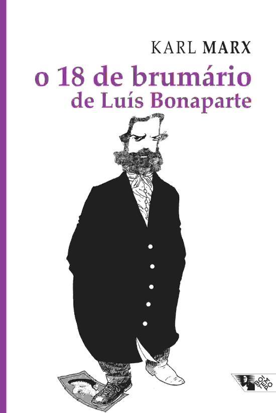 18 DE BRUMARIO DE LUIS BONAPARTE, O