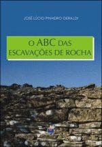 ABC DAS ESCAVACOES DE ROCHA, O