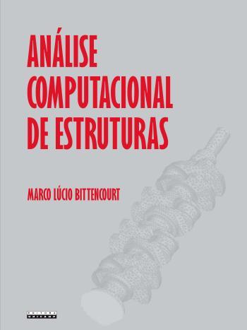 ANALISE COMPUTACIONAL DE ESTRUTURAS - COM APLICACA