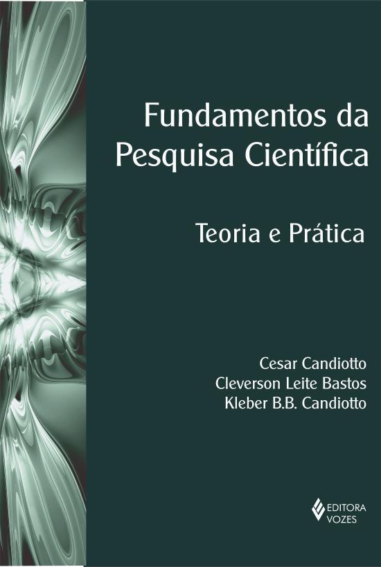 FUNDAMENTOS DA PESQUISA CIENTIFICA - TEORIA E PRAT