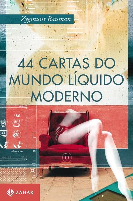 44 CARTAS DO MUNDO LIQUIDO MODERNO