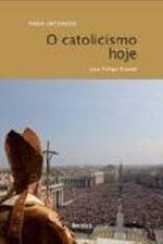 Catolicismo Hoje, O 1a.ed.