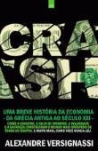 Crash - Uma Breve Historia Da Economia Da Grecia A 1a.ed.   - 2011