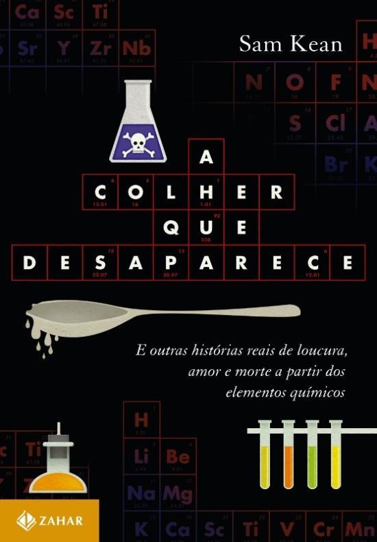 COLHER QUE DESAPARECE, A - E OUTRAS HISTORIAS REAI