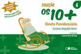 10+, Os - V. 06 - Direito Previdenciario 1a.ed.   - 2015