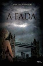 Fada, A 1a.ed.   - 2011