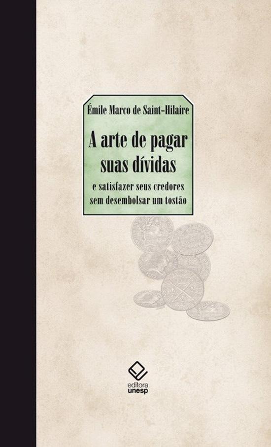 ARTE DE PAGAR SUAS DIVIDAS, A