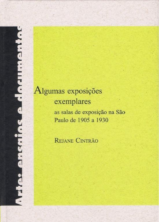 ALGUMAS EXPOSICOES EXEMPLARES - AS SALAS DE EXPOSI