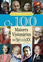 100 MAIORES VISIONARIOS DO SECULO XX, OS