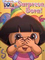 Surpresa, Dora! 1a.ed.   - 2011