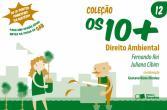 10+, Os - V. 12 - Direito Ambiental 1a.ed.   - 2010
