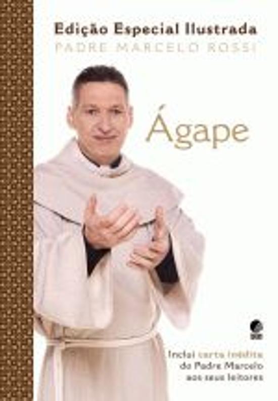 Agape (edicao Especial Ilustrada) 1a.ed.   - 2011