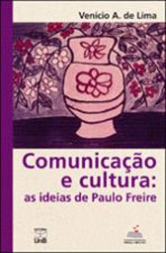 COMUNICACAO E CULTURA - AS IDEIAS DE PAULO FREIRE