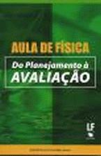 AULA DE FISICA - DO PLANEJAMENTO A AVALIACAO