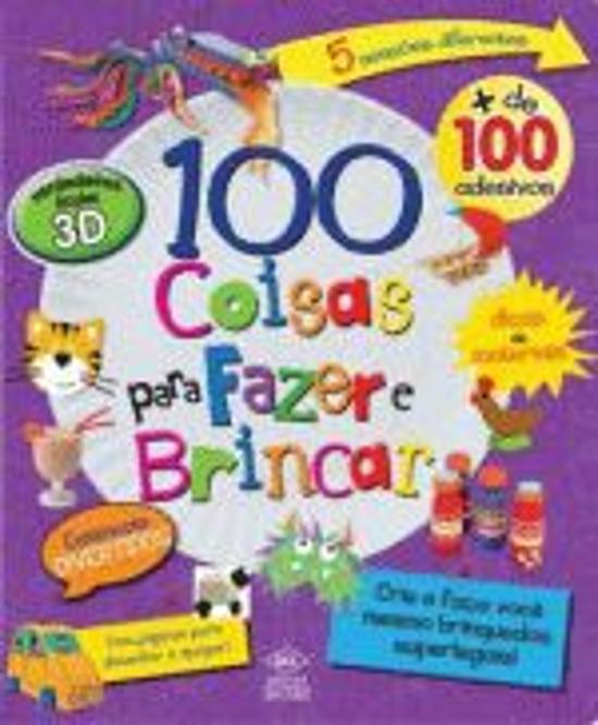 100 COISAS PARA FAZER E BRINCAR