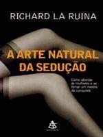 ARTE NATURAL DA SEDUCAO, A