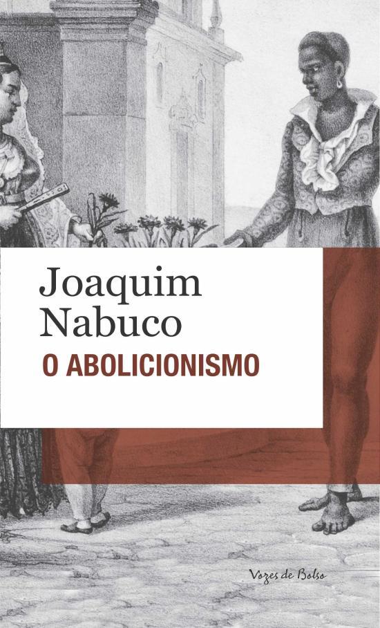 ABOLICIONISMO, O (BOLSO)