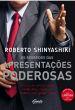 Segredos Das Apresentacoes Poderosas, Os 1a.ed.   - 2011