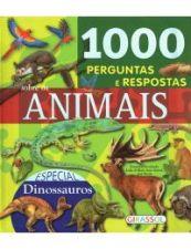 1000 PERGUNTAS E RESPOSTAS SOBRE OS ANIMAIS