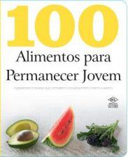 100 ALIMENTOS PARA PERMANECER JOVEM