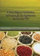 ABORDAGEM SISTEMICA NA FORMACAO DO AGRONOMO NO SEC