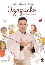 Agapinho - Agape Para Criancas 1a.ed.   - 2012