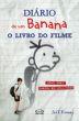 Diario De Um Banana - Livro Do Filme 1a.ed.   - 2012