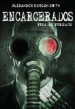 Fuga De Furnace - V. 01 - Encarcerados 1a.ed.   - 2012