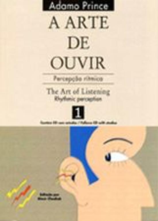 ARTE DE OUVIR, A - V. 01